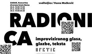 Radionica improviziranog glasa, glazbe i teksta