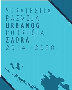 Strategija razvoja urbanog područja Zadar 2014. - 2020.